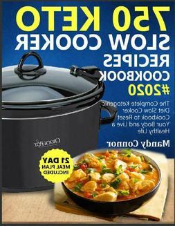 750 Keto Slow Cooker Recipes Cookbook 2020  ))