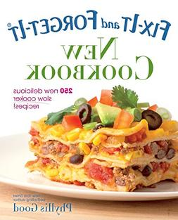 Fix-It and Forget-It New Cookbook: 250 New Delicious Slow Co