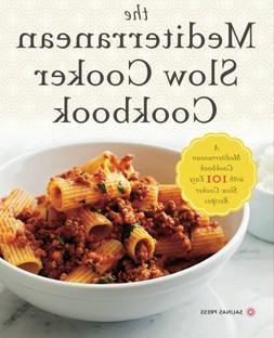 Mediterranean Slow Cooker Cookbook: A Mediterranean Cookbook