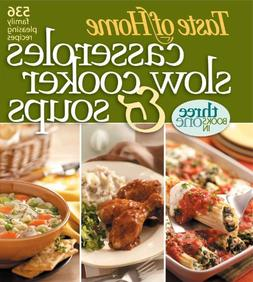 Taste of Home: Casseroles, Slow Cooker, and Soups: Casserole