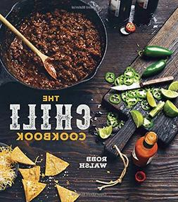 The Chili Cookbook: A History of the One-Pot Classic, with C
