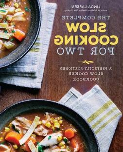 The Complete Slow Cooking for Two: A Perfectly Portioned Slo
