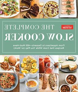 The Complete Slow Cooker: From Appetizers To Desserts - 450