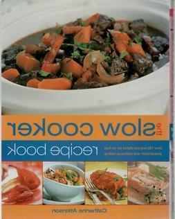 Cook Book - Quick & Easy Meal - The Slow Cooker Recipe Book