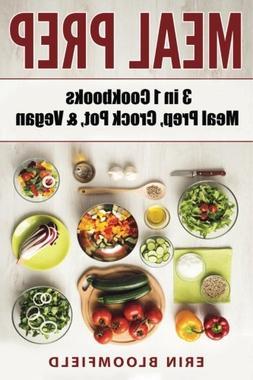 3 in 1 Cookbooks: Meal Prep, Crockpot, & Vegan