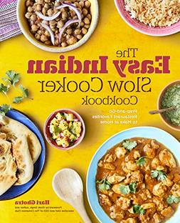 The Easy Indian Slow Cooker Cookbook: Prep-and-Go Restaurant
