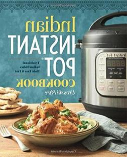 Indian Instant Pot Cookbook: Traditional Indian Dishes Made