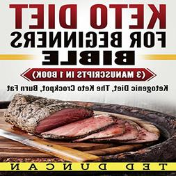 Keto Diet for Beginners Bible: Ketogenic Diet, The Keto Croc