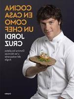 Cocina en casa como un chef/ Cooking at home as a chef