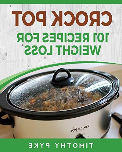 crock pot 101 recipes weight loss