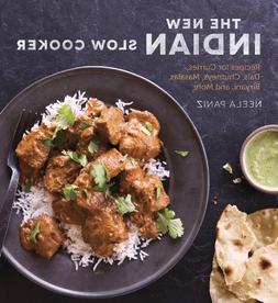 The New Indian Slow Cooker: Recipes for Curries, Dals, Chutn