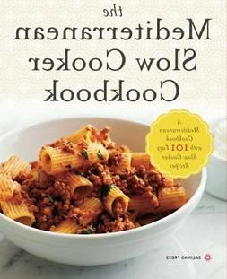 NEW Mediterranean Slow Cooker Cookbook: A Cookbook with 101
