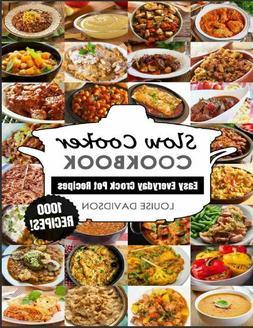 Slow Cooker Cookbook  Easy One-Pot Meal Crock Pot Recipes -