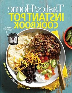 Taste of Home Instant Pot Cookbook: Savor 175 Must-have Reci