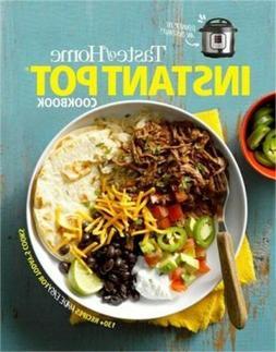 Taste of Home Instant Pot Cookbook: Savor 175 Must-Have Reci