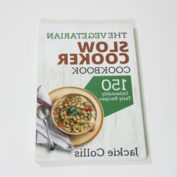 The Vegetarian Slow Cooker Cookbook - Jackie Collis - Paperb