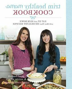 Trim Healthy Mama Cookbook:Eat Up and Slim Down with More Th
